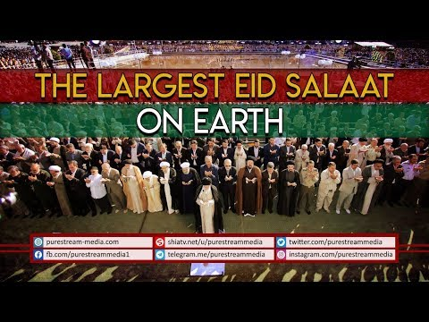 The Largest EID SALAAT on Earth