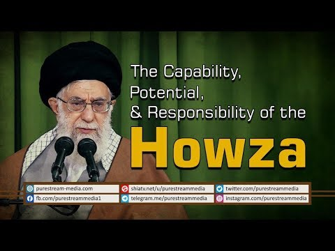 The Capability, Potential, & Responsibility of the Howza | Ayatollah Khamenei | Farsi Sub English