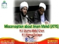 [MC-2012] Misconception about Imam Mahdi (atfs) - Shiekh Usama Abdul Ghani & Hamza Sodagar - English