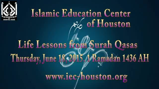 [02] Life Lessons from Surah Qasas - Sheikh Usama Abdulghani - 1 Ramadan 1436 English