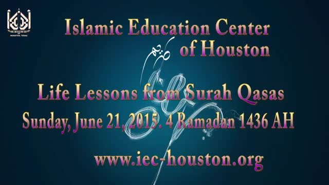 [05] Life Lessons from Surah Qasas - Sheikh Usama Abdulghani - Ramzan 1436/2015 - English