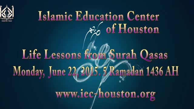 [06] Life Lessons from Surah Qasas - Sheikh Usama Abdulghani - Ramzan 1436/2015 - English